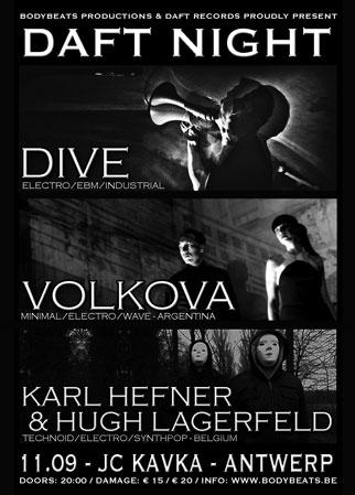 DAFT RECORDS NIGHT with DIVE, V�LKOVA + Karl Hefner & Hugh Lagerfeld, Kavka - Oudaan 14 - Antwerp, 11/09/2015