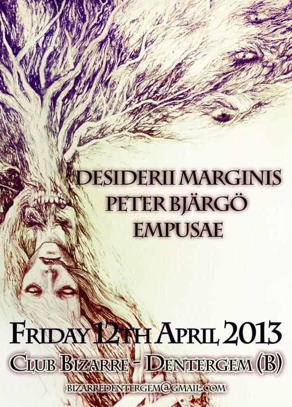 DESIDERII MARGINIS + PETER BJäRGö + EMPUSAE, Club Bizarre, Dentergem