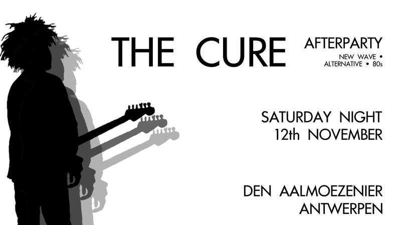 THE CURE AFTERPARTY, Den Aalmoezenier