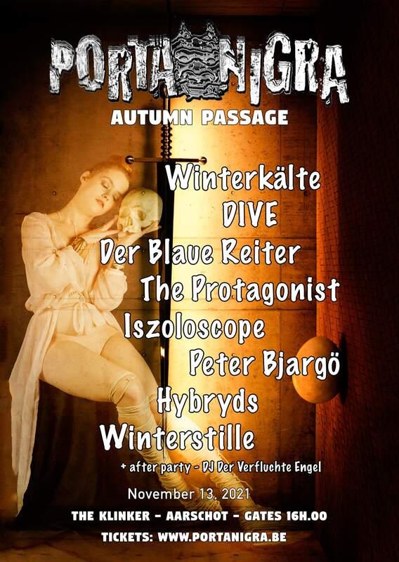 PORTA NIGRA, AUTUMN PASSAGE WITH WINTERKäLTE, DIVE AND MORE, De Klinker, Aarschot, 13/11/2021