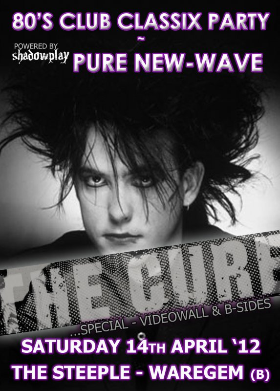 80'S CLUB CLASSIX PARTY - PURE NEW-WAVE!, The Steeple, Holstraat 67, Waregem