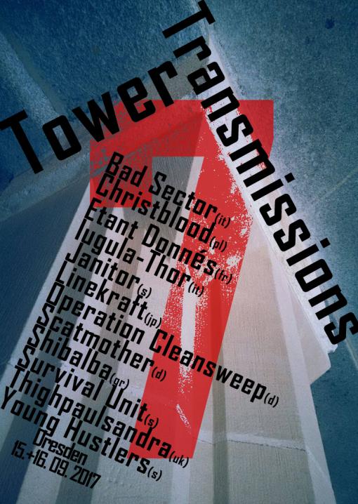 TOWER TRANSMISSIONS VII FESTIVAL, Club Puschkin, 15/09/2017