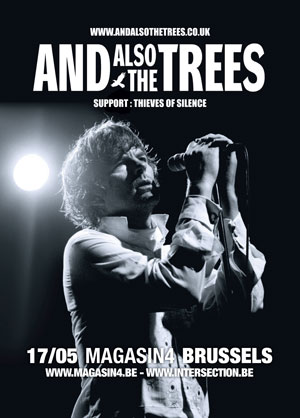 AND ALSO THE TREES + THIEVES OF SILENCE, Magasin 4