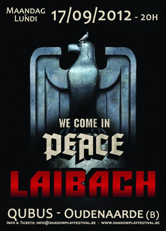 LAIBACH - WE COME IN PEACE TOUR - BELGIUM, Qubus, Lindestraat, 9700 Oudenaarde