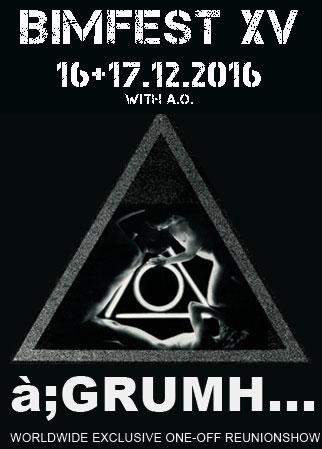 BIMFEST XV with �;GRUMH..., TBA, 17/12/2016