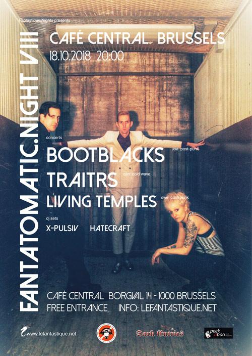 BOOTBLACKS, TRAITRS, LIVING TEMPLES + AFTERPARTY #FREE, Café Central, 18/10/2018