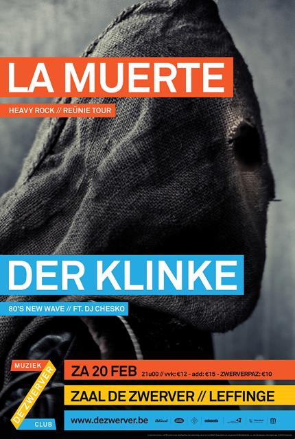 LA MUERTE + Der Klinke, Zaal De Zwerver, Leffinge, 20/02/2016