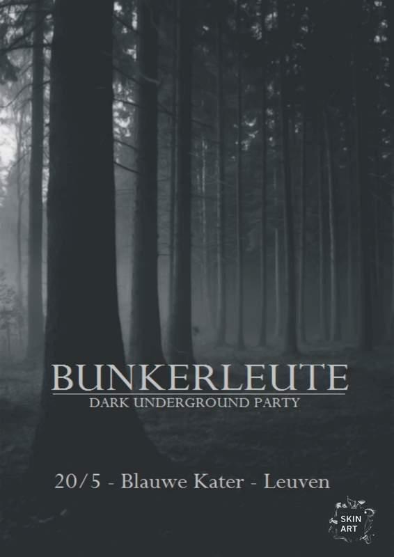 BUNKERLEUTE - DARK UNDERGROUND PARTY, Blauwe Kater, 20/05/2017