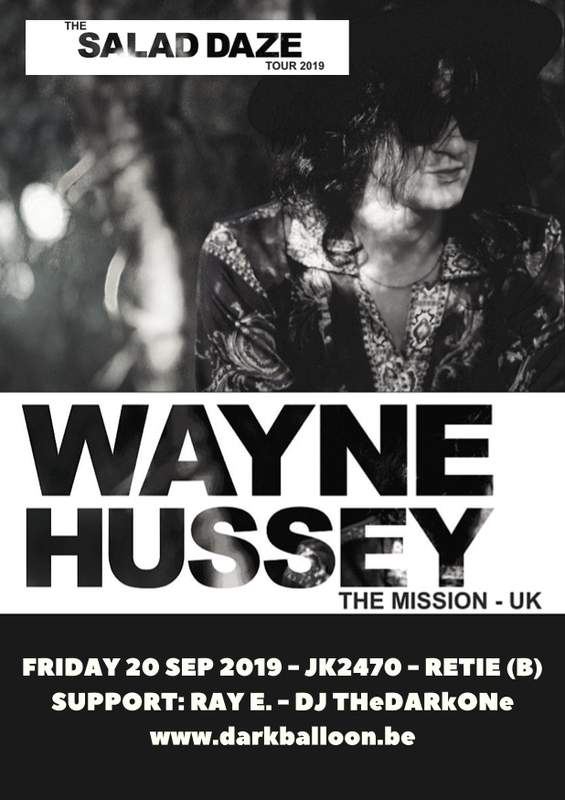 WAYNE HUSSEY (THE MISSION) - THE SALAD DAZE TOUR - SUPPORT: RAY E. (B), Jk2470