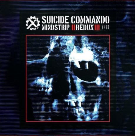 NEWS 20 years of Mindstrip by Suicide Commando!