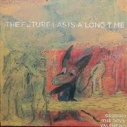 07/12/2017 : GEORGIO 'THE DOVE' VALENTINO - The Future Lasts A Long Time