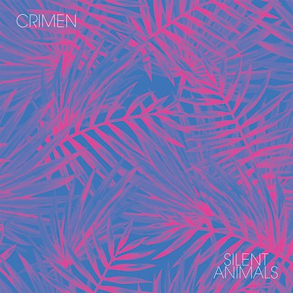 31/07/2018 : CRIMEN - Silent Animals