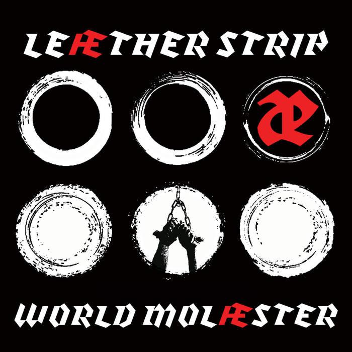 28/08/2018 : LEAETHER STRIP - World Molæster
