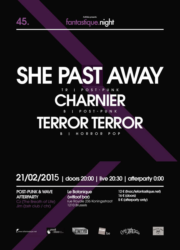 FANTASTIQUE.NIGHT XLV: SHE PAST AWAY, CHARNIER, TERROR TERROR + AFTERPARTY, Botanique (witloof Bar), Brussels