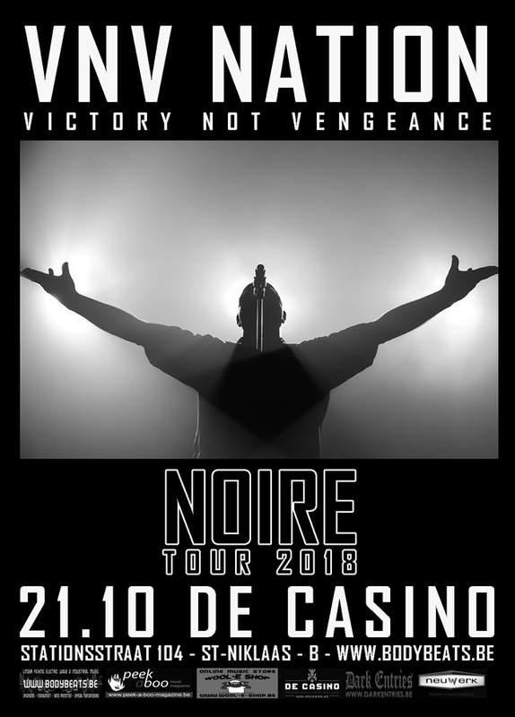 VNV NATION - NOIRE - TOUR 2018, De Casino