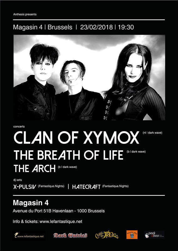 CLAN OF XYMOX, THE BREATH OF LIFE, THE ARCH, Magasin 4, 23/02/2018