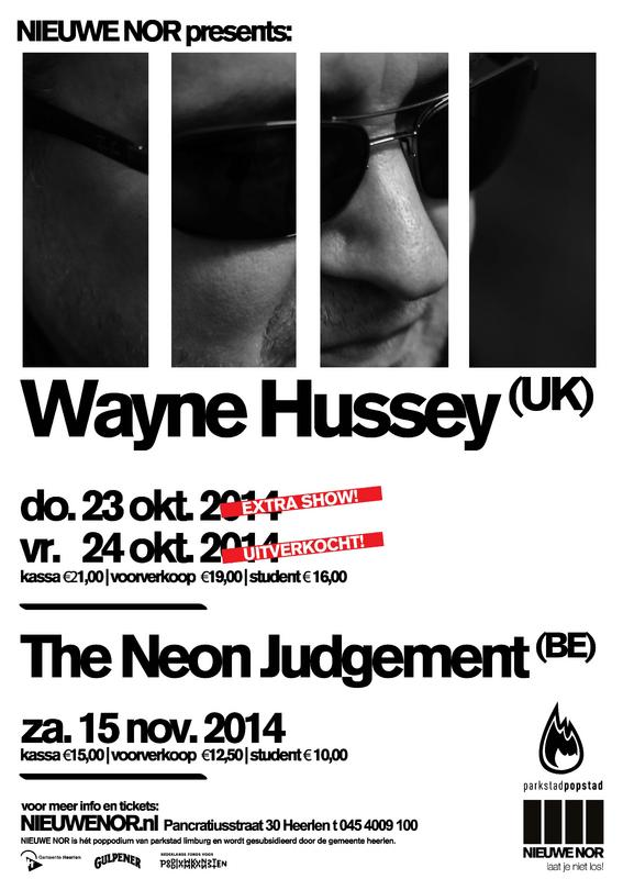 WAYNE HUSSEY + THE NEON JUDGEMENT, Nieuwe Nor, Heerlen