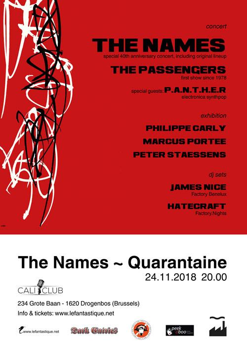 THE NAMES ~ QUARANTAINE, Caliclub, 24/11/2018