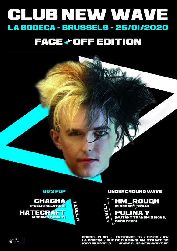 CLUB NEW WAVE PARTY #28 - FACE/OFF EDITION, La Bodega, 25/01/2020