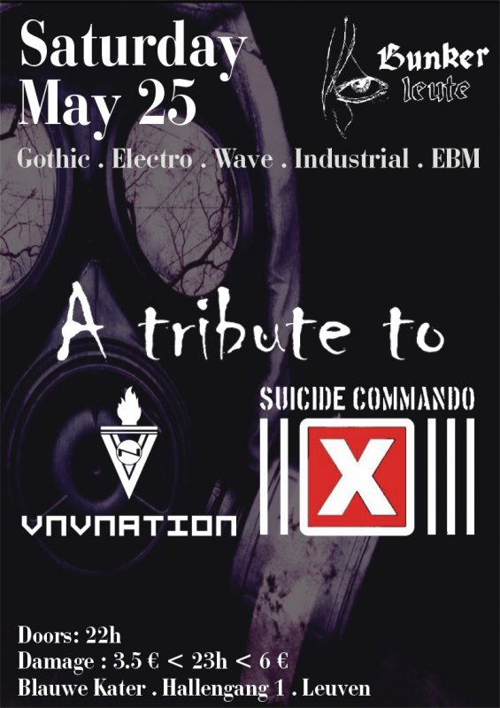BUNKERLEUTE - A TRIBUTE TO VNV NATION & SUICIDE COMMANDO, Blauwe Kater, Hallengang 1, Leuven