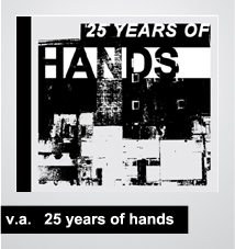 20/10/2015 : VARIOUS ARTISTS - 25 Years of Hands