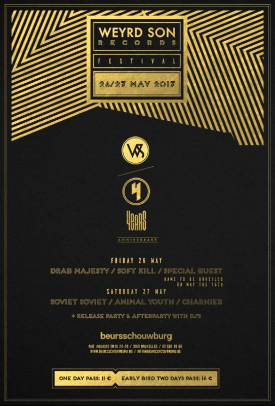 WEYRD SON RECORDS 4 YEARS ANNIVERSARY FESTIVAL - DAY 1, Beursschouwburg, 26/05/2017