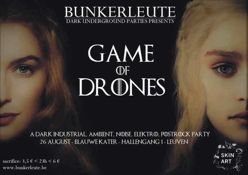 BUNKERLEUTE - GAME OF DRONES, Blauwe Kater, 26/08/2017