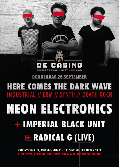 NEON ELECTRONICS + IMPERIAL BLACK UNIT + RADICAL G (LIVE), De Casino