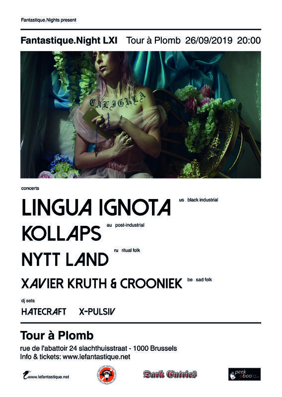 LINGUA IGNOTA + KOLLAPS + NYTT LAND + XAVIER KRUTH & CROONIEK + AFTERPARTY, Tour à Plomb