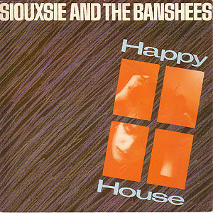NEWS 38 years ago Siouxsie and the Banshees released the single 'Happy House'!