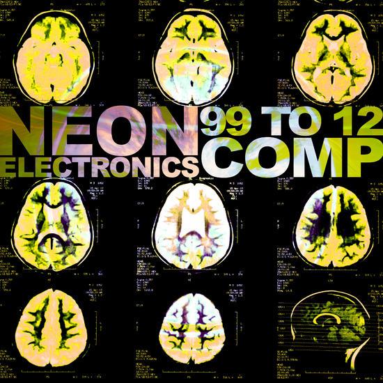 14/09/2013 : NEON ELECTRONICS - 99 To 12