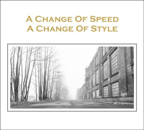 08/10/2015 : VARIOUS ARTISTS - A Change Of Speed A Change Of Style