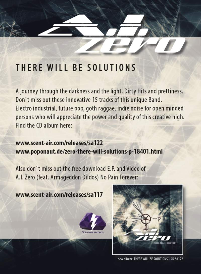 A.I. ZERO - THERE WILL BE SOLUTIONS - OUT NOW!