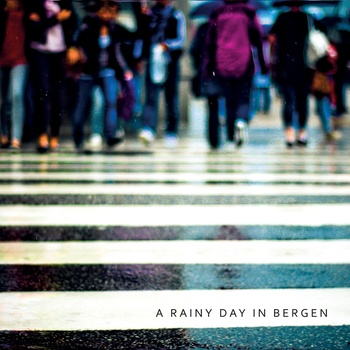 06/08/2012 : A RAINY DAY IN BERGEN - A Rainy day in Bergen