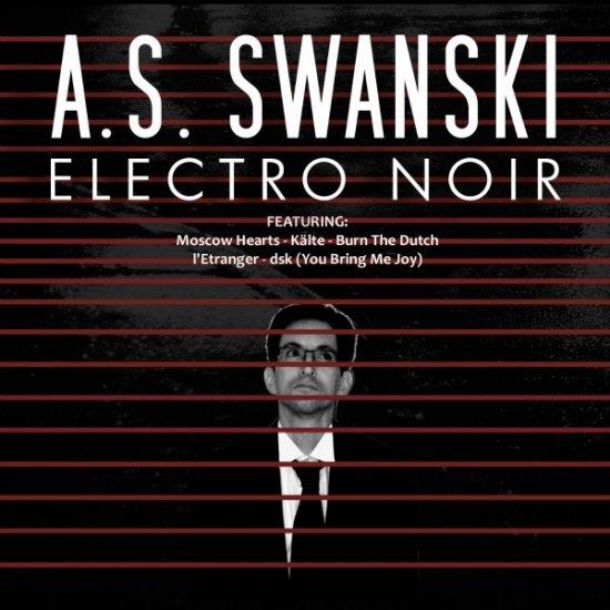 07/06/2012 : A.S. SWANSKI - Electro Noir