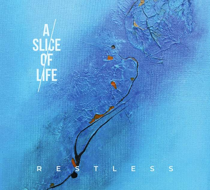 01/09/2018 : A SLICE OF LIFE - Restless