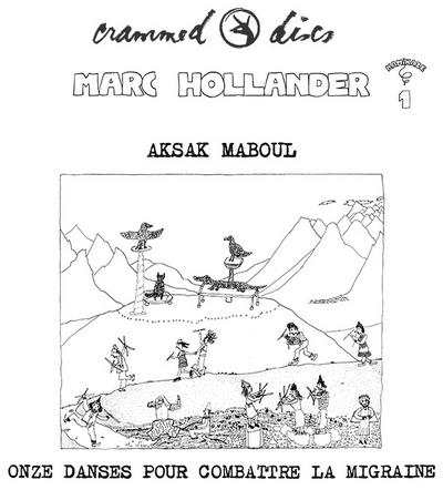 Marc Hollander , Aksak Maboul - Onze Danses Pour Combattre La Migraine