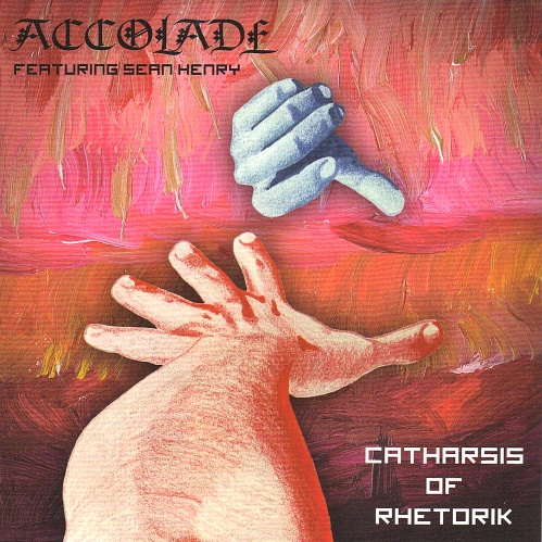 04/02/2015 : ACCOLADE - Catharsis of Rhetorik