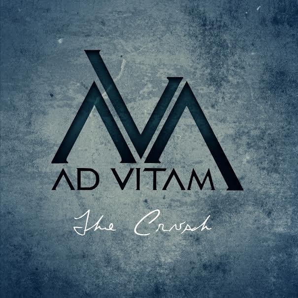 10/12/2016 : AD VITAM - The Crush EP