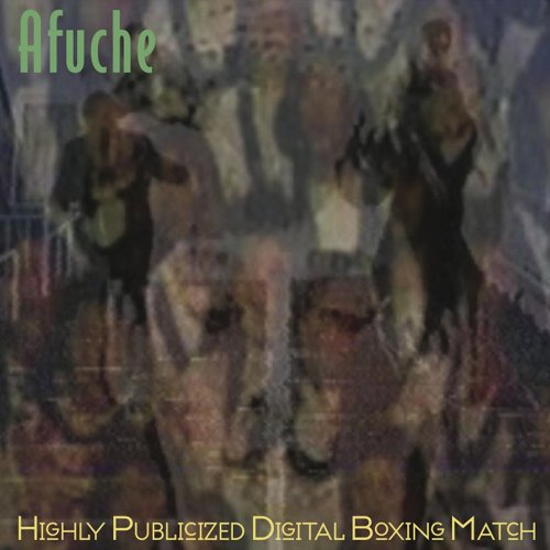 05/08/2011 : AFUCHE - Highly Publicized Digital Boxing Match
