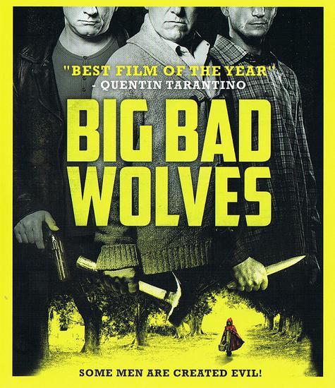 18/09/2014 : AHARON KESHALES & NAVOT PAUSHADO - Big Bad Wolves