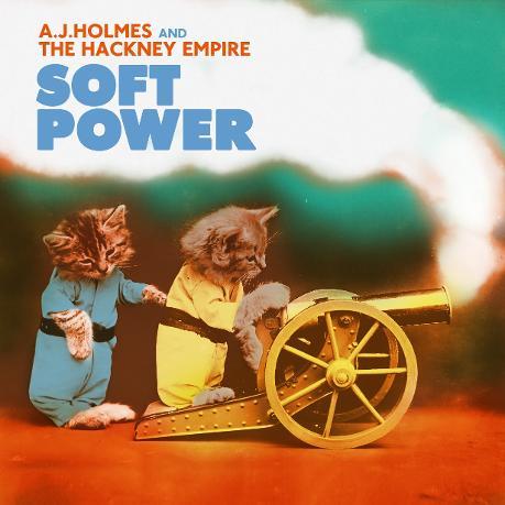 23/07/2015 : AJ HOLMES AND THE HACKNEY EMPIRE - Soft Power