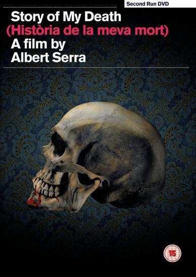 25/06/2015 : ALBERT SERRA - Story Of My Death (Historia De La Meva Mort)