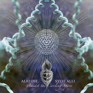 03/02/2014 : ALIO DIE & SYLVI ALLI - Amidst The Circling Spires