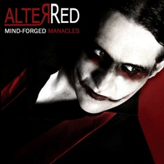 08/06/2011 : ALTER RED - Mind-forged manacles