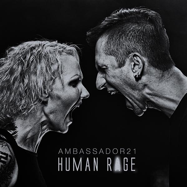 26/12/2016 : AMBASSADOR21 - Human Rage