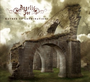 31/01/2016 : ANGELIC FOE - Mother Of Abominations