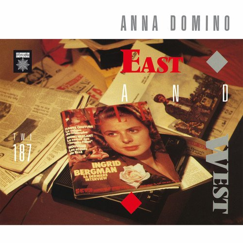29/04/2017 : ANNA DOMINO - East And West