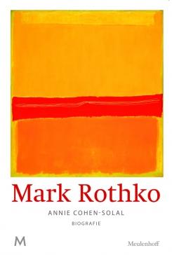 08/12/2016 : ANNIE COHEN-SOLAL - Mark Rothko