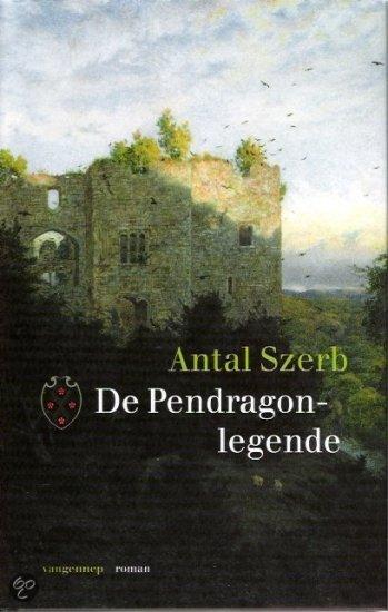 01/05/2011 : ANTAL SZERB - The Pendragon Legend   De Pendragonlegende